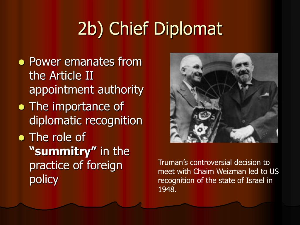 2b) Chief Diplomat
