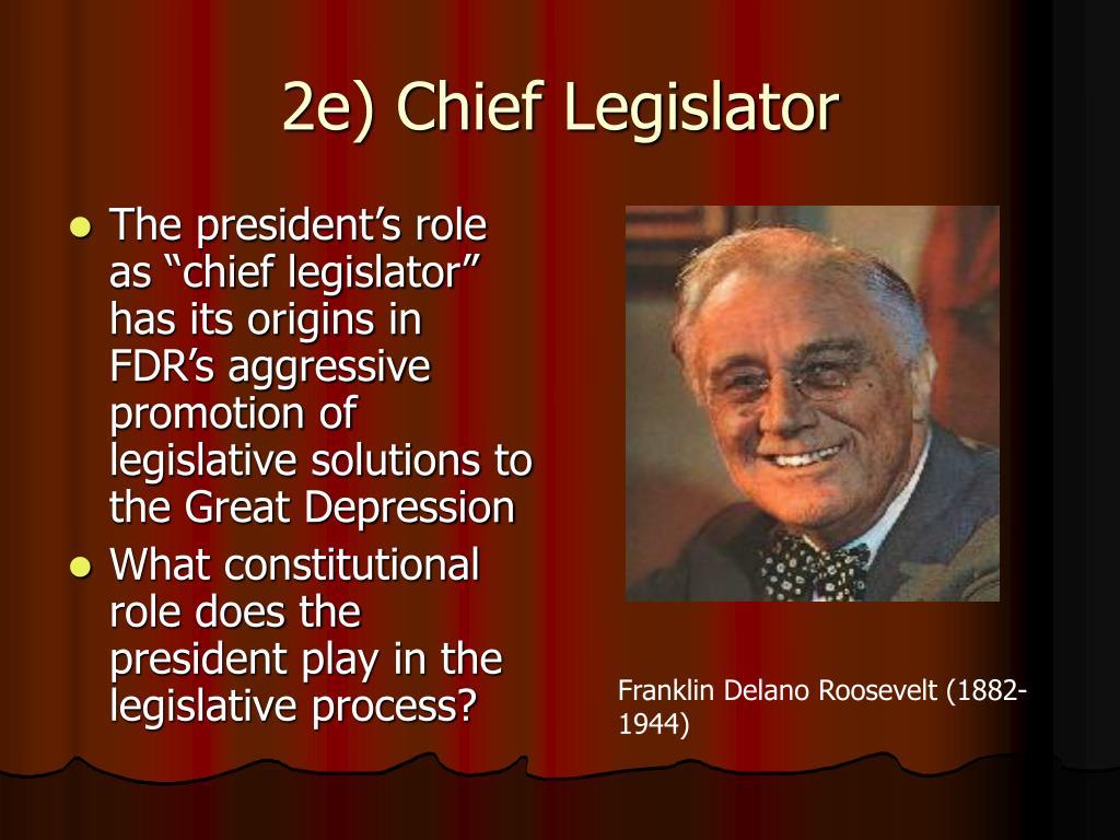 2e) Chief Legislator