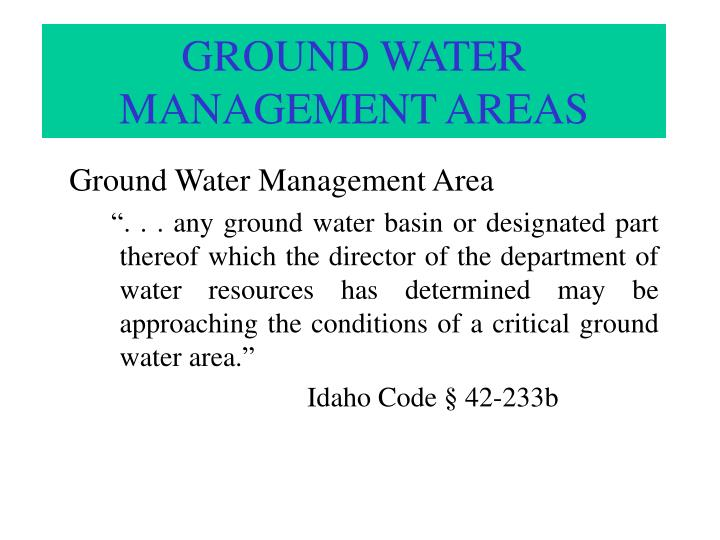 GROUND WATER   MANAGEMENT AREAS
