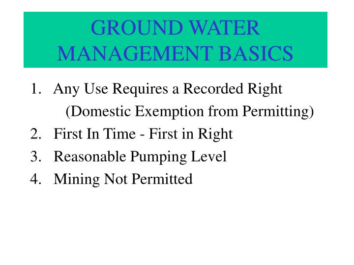 GROUND WATER  MANAGEMENT BASICS