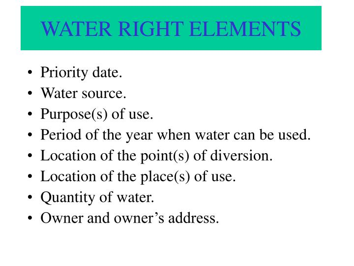 WATER RIGHT ELEMENTS