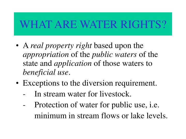 WHAT ARE WATER RIGHTS?