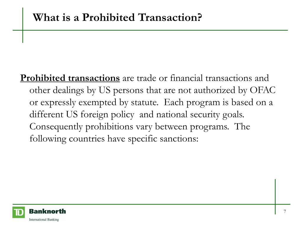 What is a Prohibited Transaction?