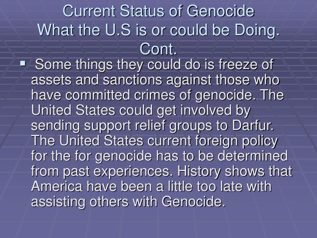 Current Status of Genocide