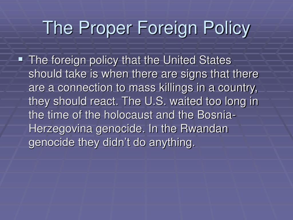 The Proper Foreign Policy