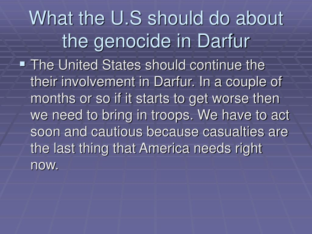 What the U.S should do about the genocide in Darfur