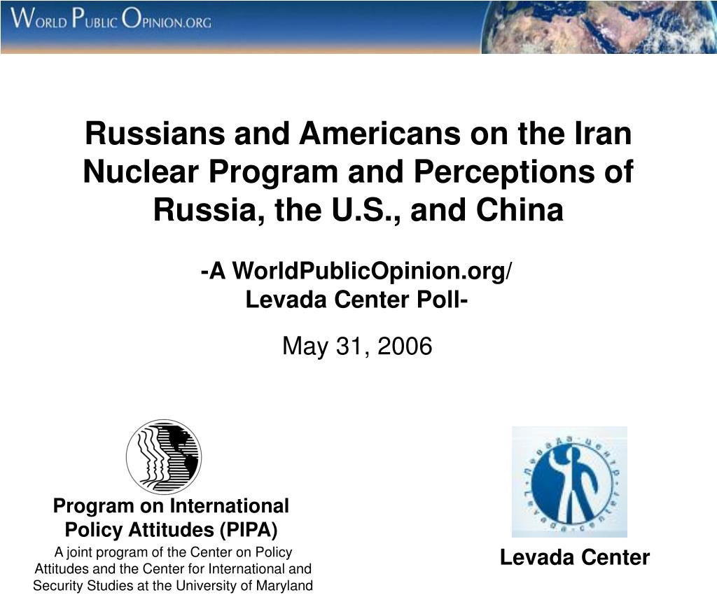 Russians and Americans on the Iran Nuclear Program and Perceptions of Russia, the U.S., and China