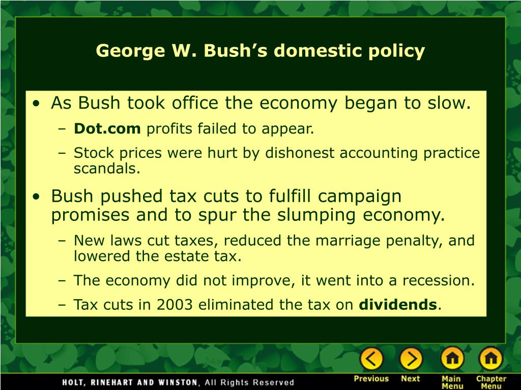 As Bush took office the economy began to slow.