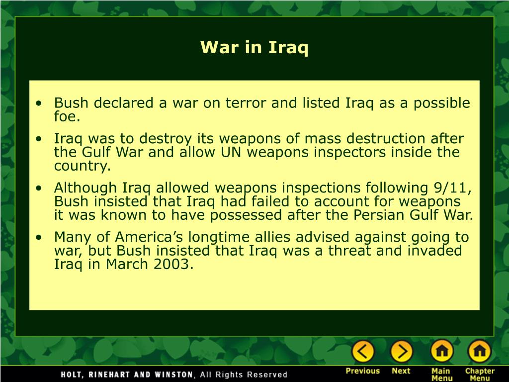 Bush declared a war on terror and listed Iraq as a possible foe.
