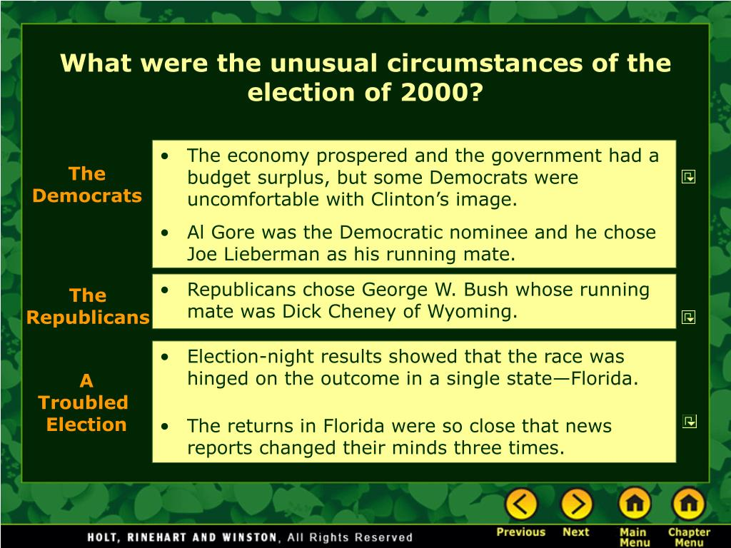 What were the unusual circumstances of the election of 2000?