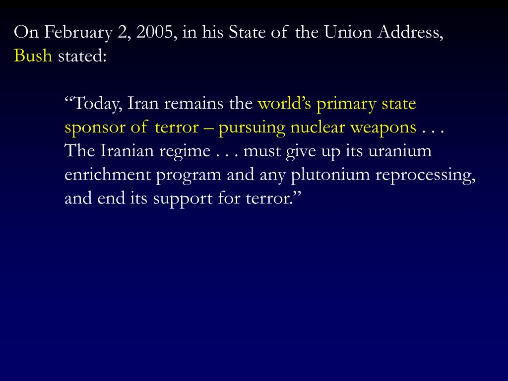 On February 2, 2005, in his State of the Union Address,