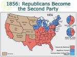 1856 republicans become the second party