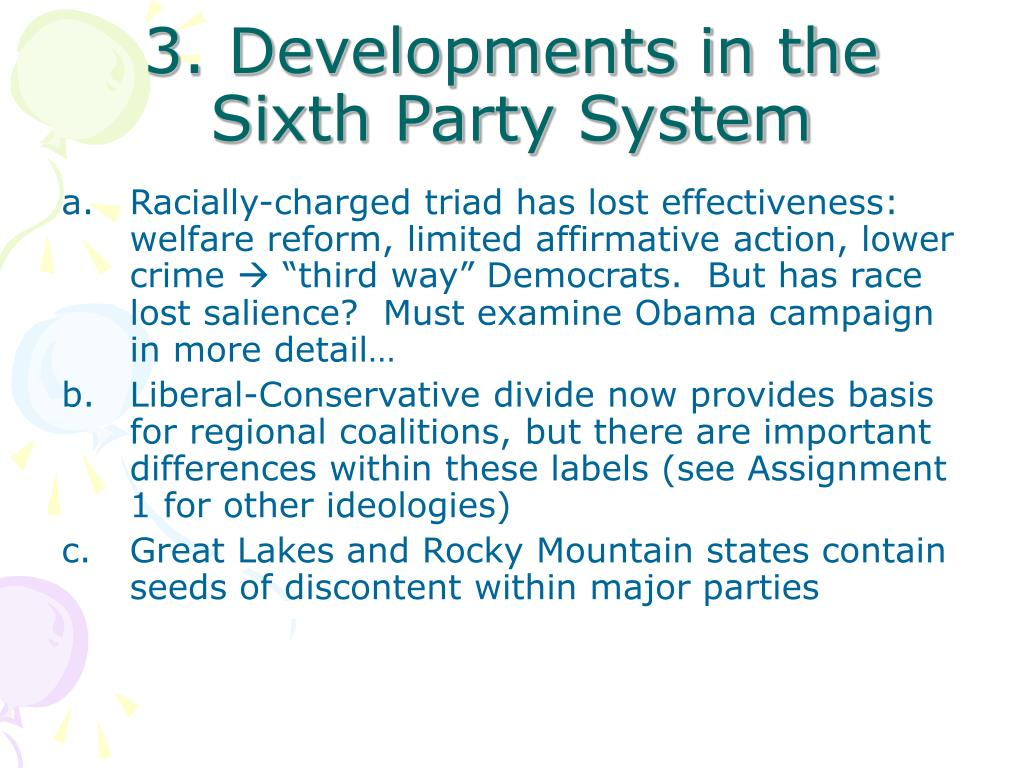 3. Developments in the Sixth Party System