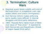 3 termination culture wars