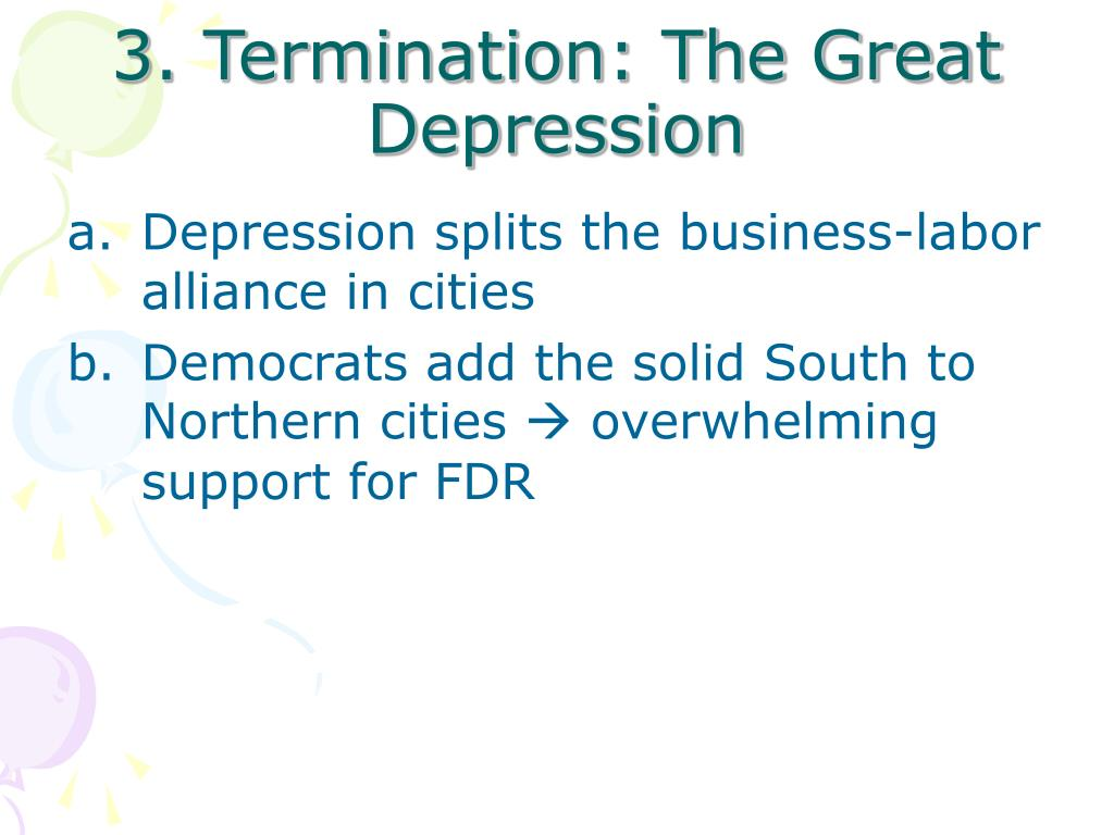 3. Termination: The Great Depression