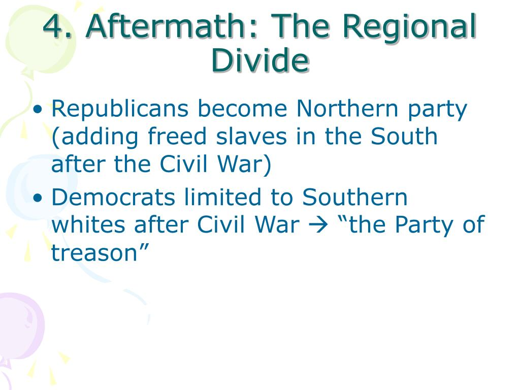 4. Aftermath: The Regional Divide