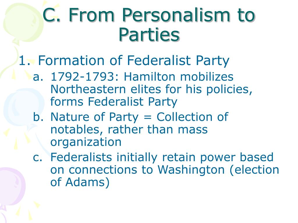 C. From Personalism to Parties