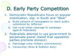 d early party competition