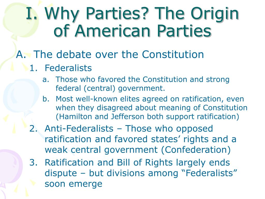 I. Why Parties? The Origin of American Parties