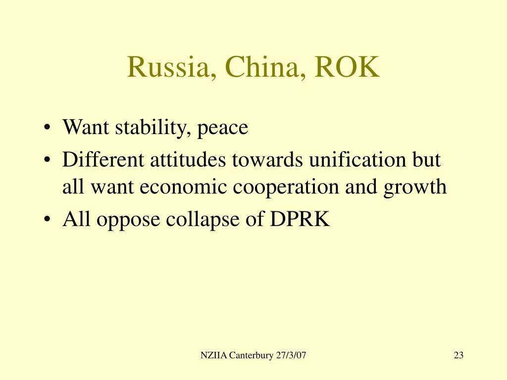 Russia, China, ROK