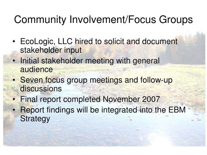 Community Involvement/Focus Groups
