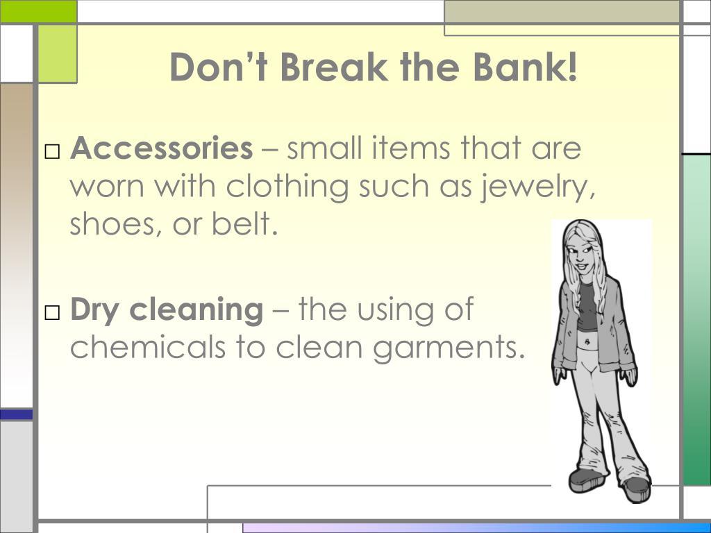 Don't Break the Bank!