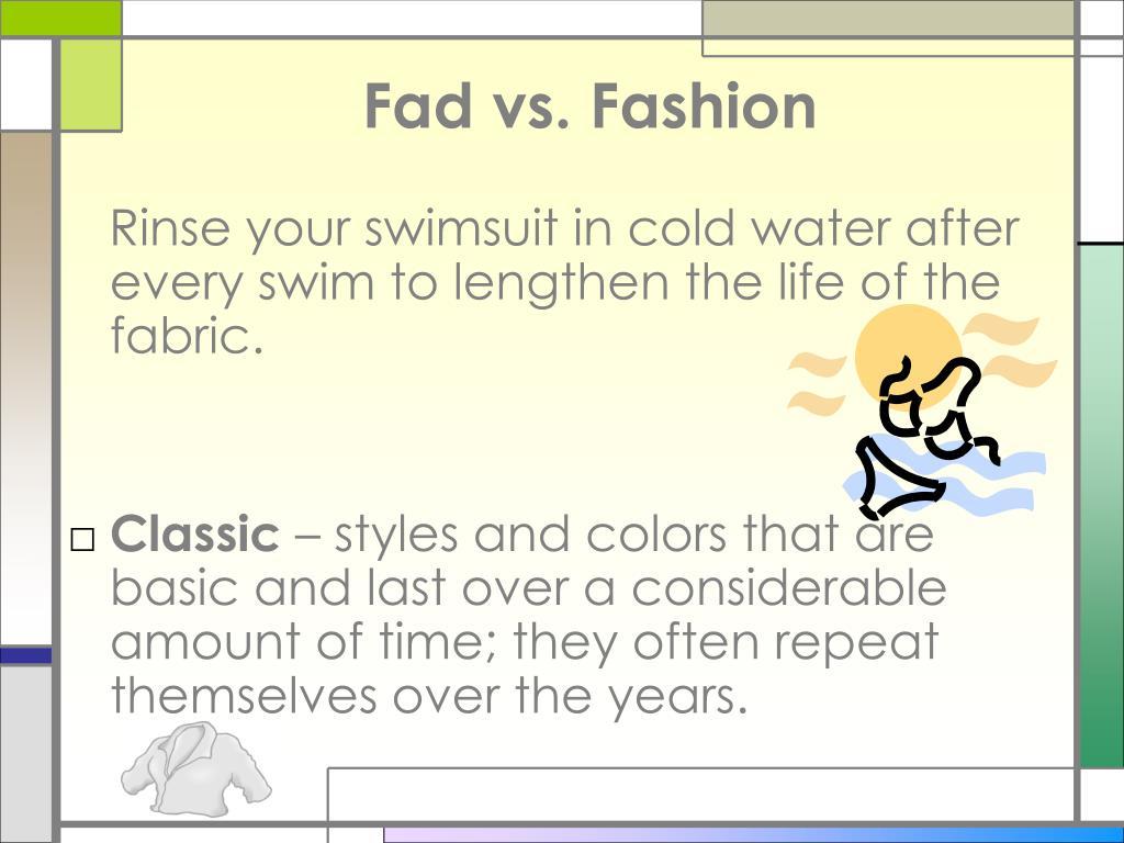 Fad vs. Fashion