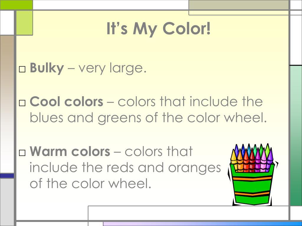 It's My Color!