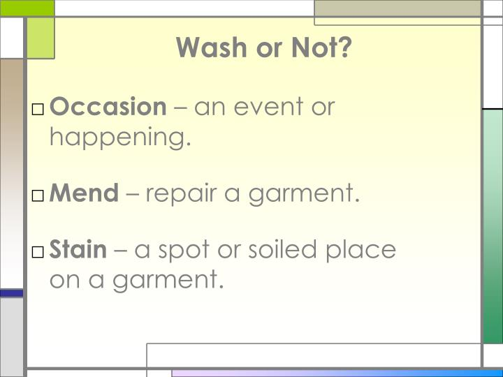 Wash or not3