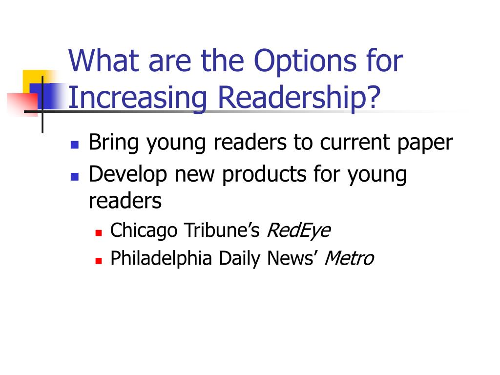 What are the Options for Increasing Readership?