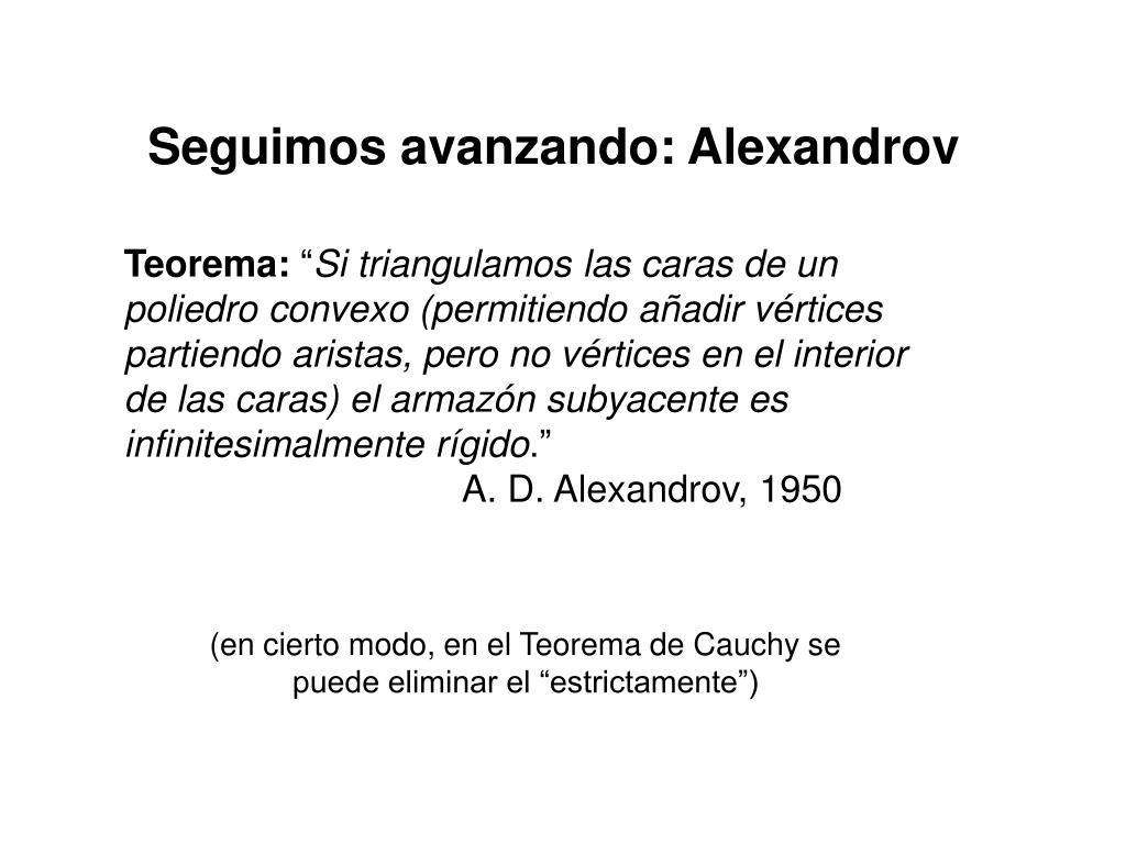 Seguimos avanzando: Alexandrov