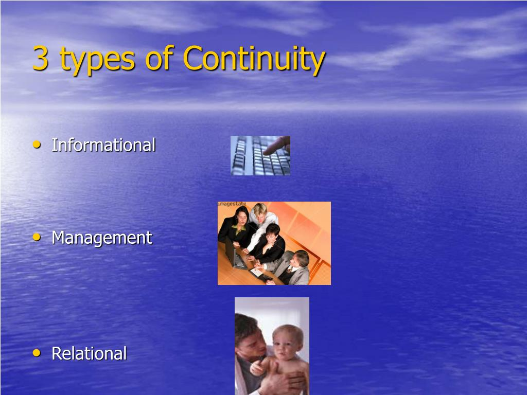 3 types of Continuity