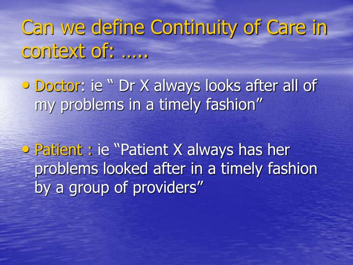 Can we define continuity of care in context of