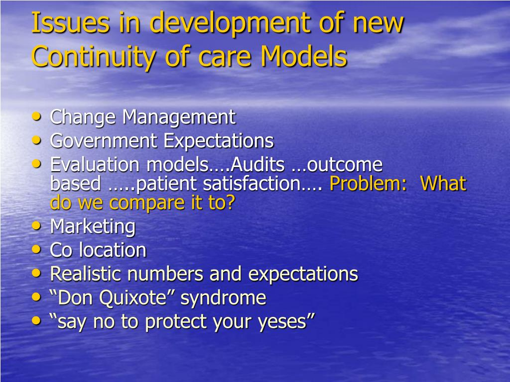 Issues in development of new Continuity of care Models