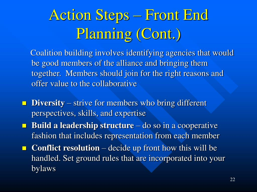 Action Steps – Front End Planning (Cont.)