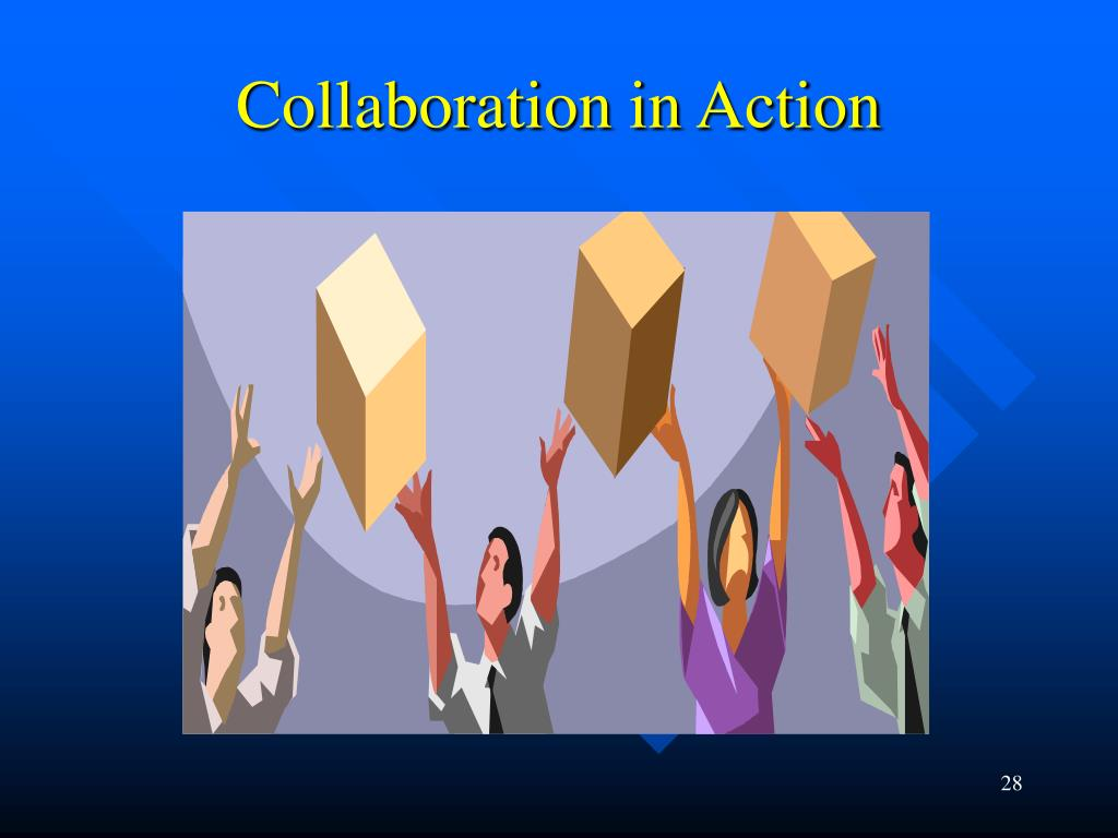 Collaboration in Action