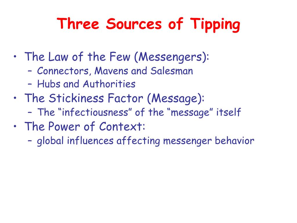 Three Sources of Tipping