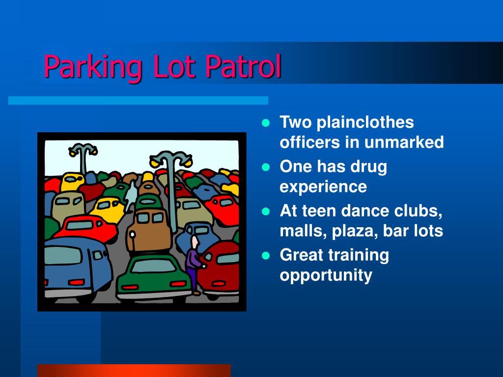 Parking Lot Patrol