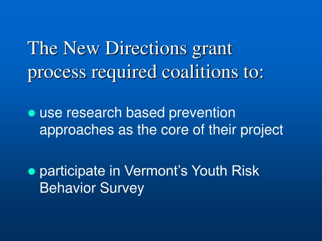 The New Directions grant process required coalitions to: