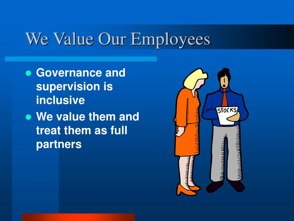 We Value Our Employees