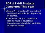 pdr 1 4 h projects completed this year