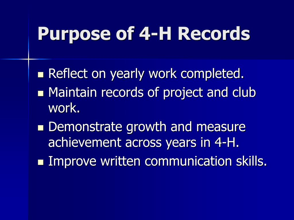 Purpose of 4-H Records