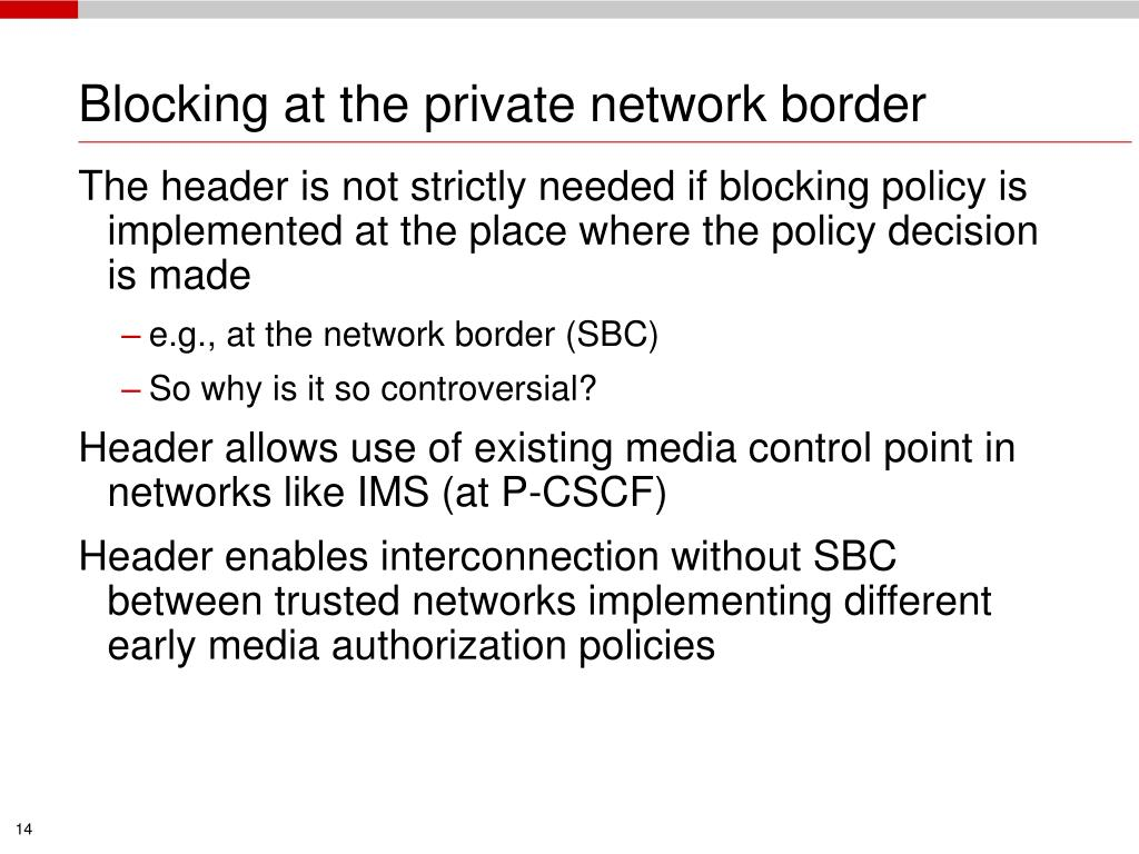 Blocking at the private network border