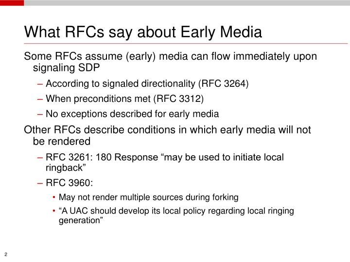 What rfcs say about early media l.jpg