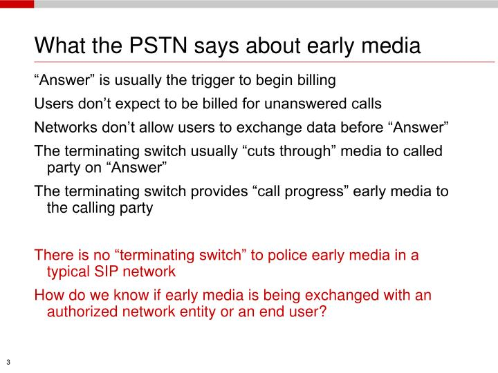What the pstn says about early media l.jpg