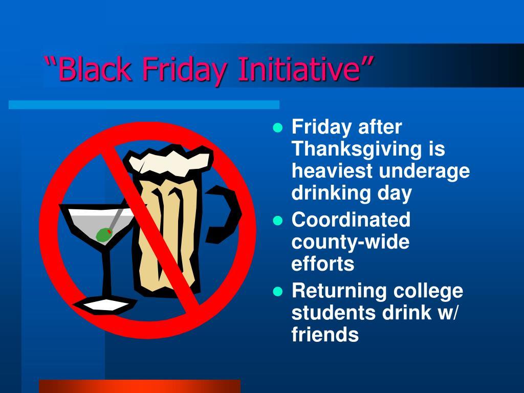 """Black Friday Initiative"""