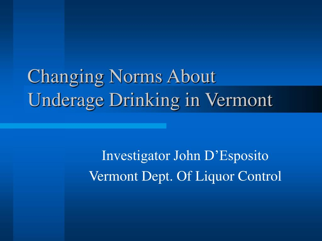 Changing Norms About Underage Drinking in Vermont
