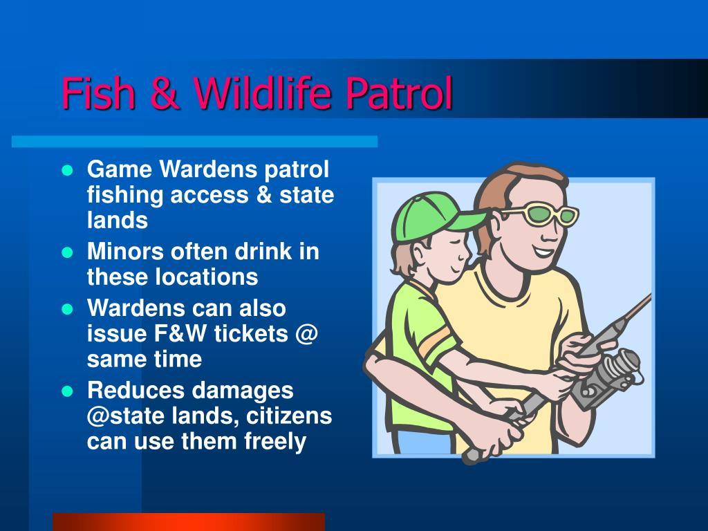 Fish & Wildlife Patrol