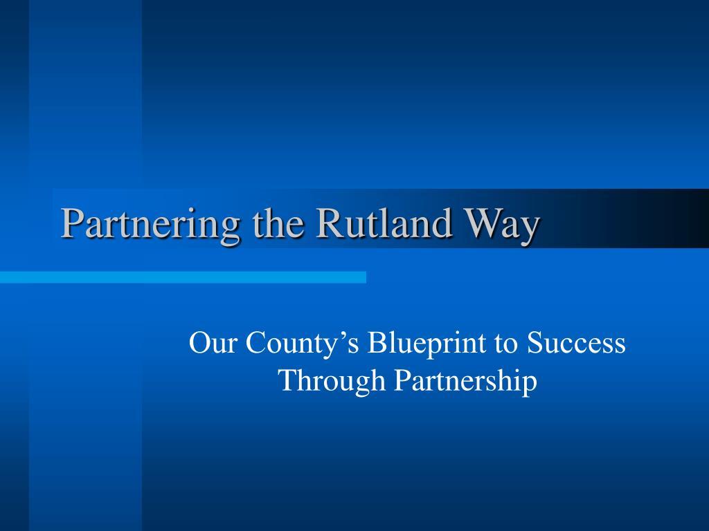 Partnering the Rutland Way