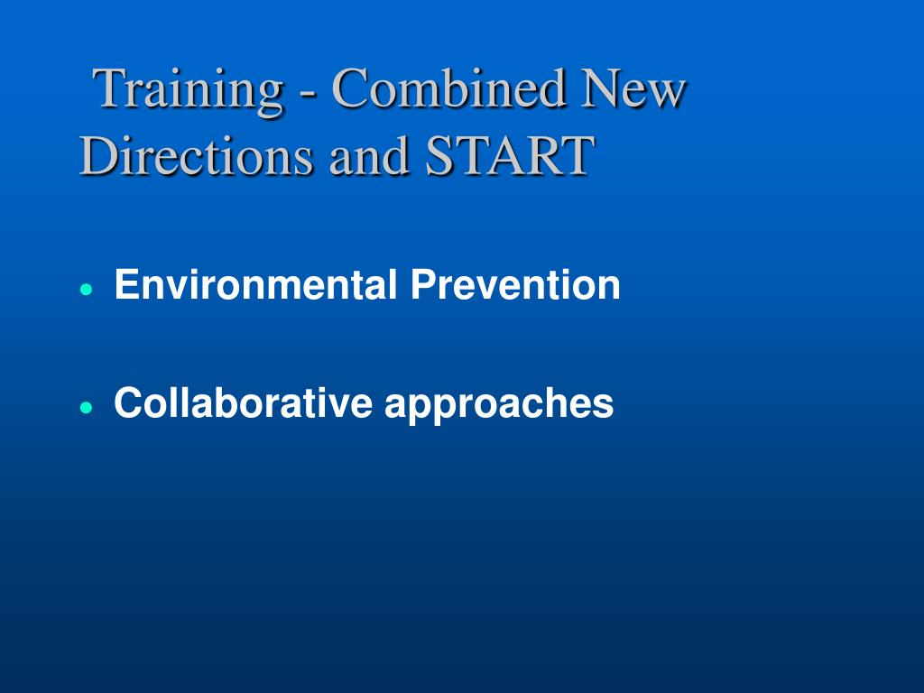 Training - Combined New Directions and START